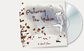 Picturing the Yukon DVD